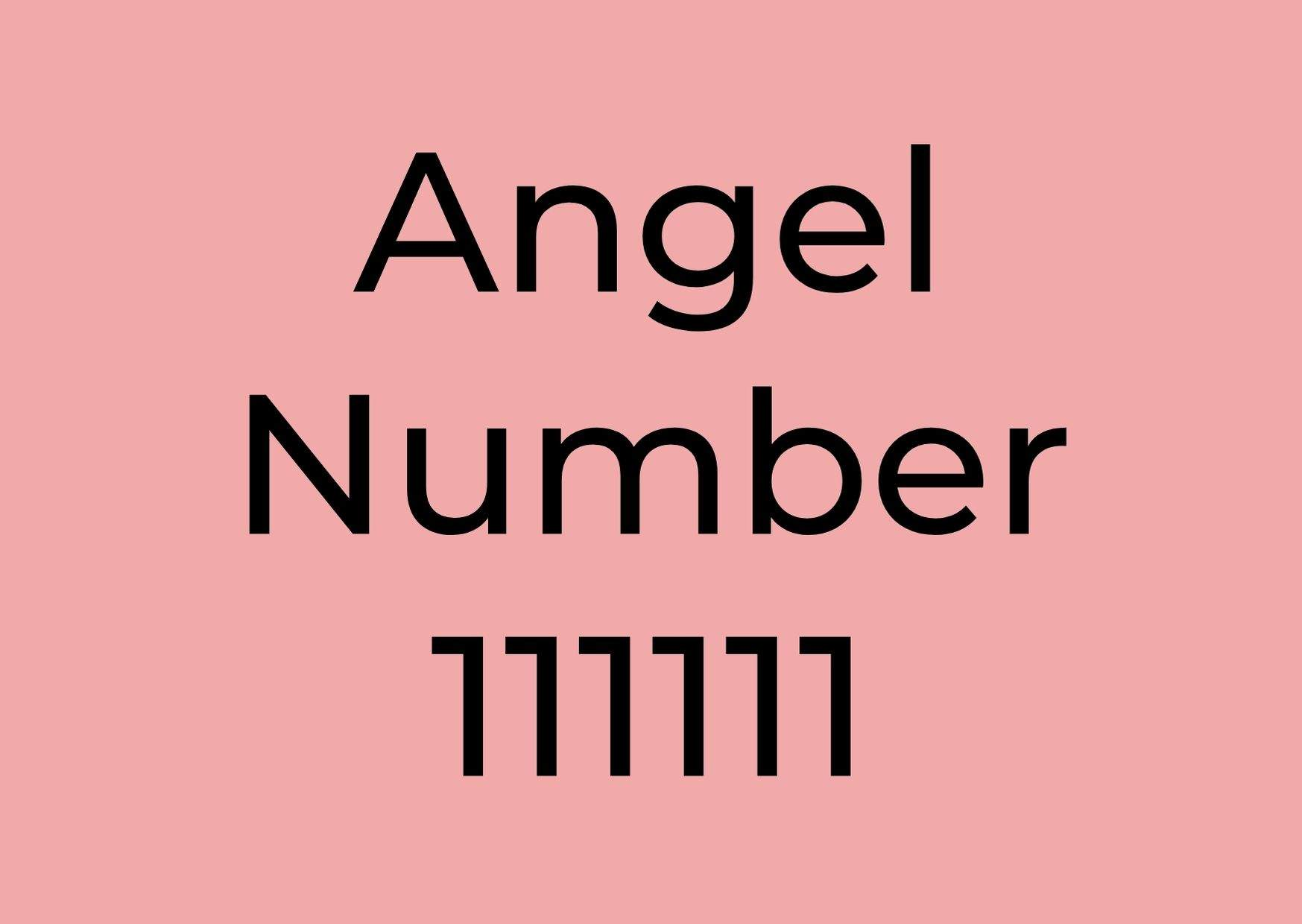 Meaning of angel number 111111